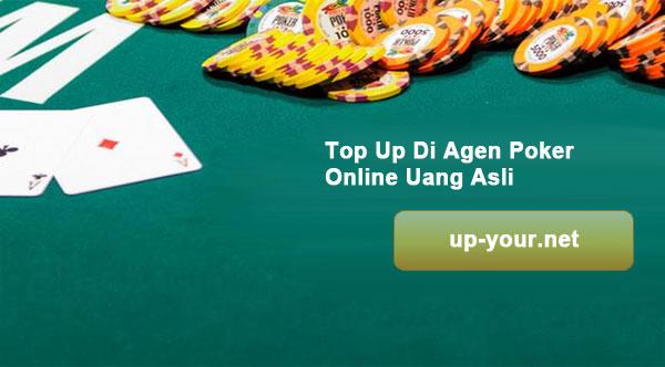 Top-Up-Di-Agen-Poker-Online-Uang-Asli